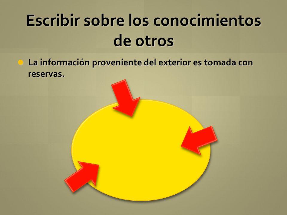La información proveniente del exterior es tomada con reservas. La información proveniente del exterior es tomada con reservas. Escribir sobre los con