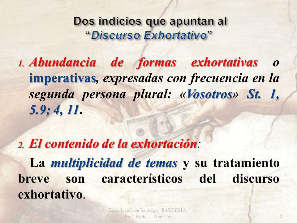 Exhortación de Santiago - PARRESÍA - Prof. Pablo L. González67