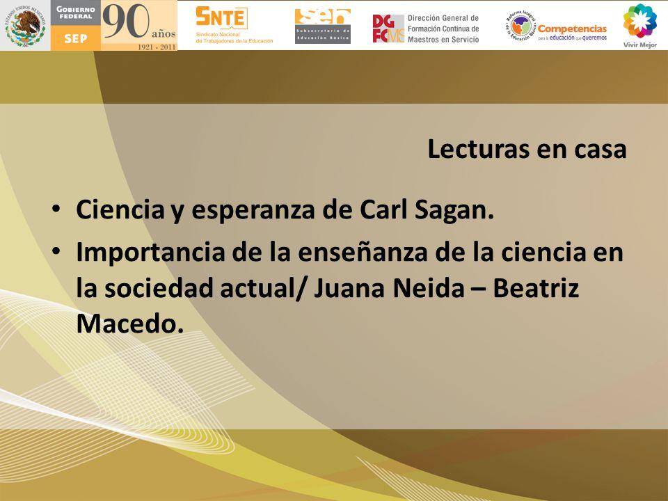 Lecturas en casa Ciencia y esperanza de Carl Sagan. Importancia de la enseñanza de la ciencia en la sociedad actual/ Juana Neida – Beatriz Macedo.