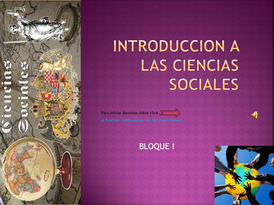 Veremos el siguiente video para tener la idea de que tratara la Introducción a las ciencias sociales.
