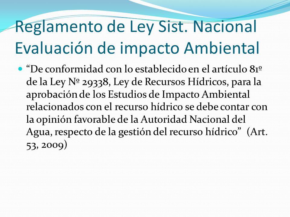Reglamento de Ley Sist. Nacional Evaluación de impacto Ambiental De conformidad con lo establecido en el artículo 81º de la Ley Nº 29338, Ley de Recur