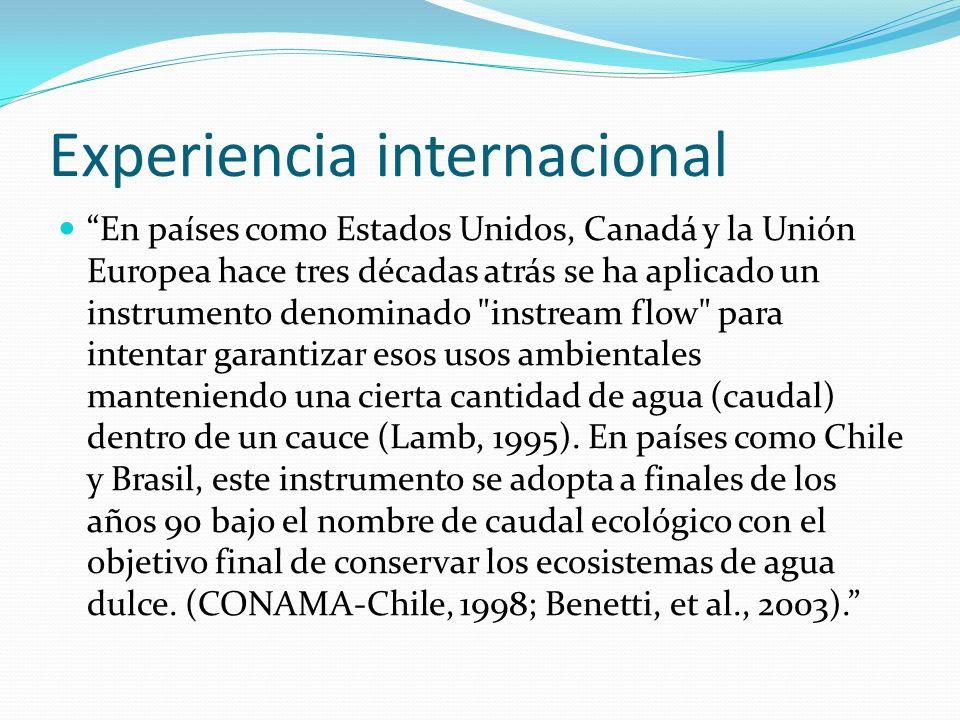 Experiencia internacional En países como Estados Unidos, Canadá y la Unión Europea hace tres décadas atrás se ha aplicado un instrumento denominado
