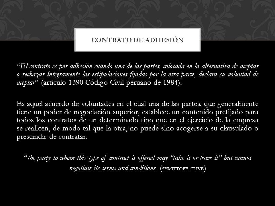 El contrato es por adhesión cuando una de las partes, colocada en la alternativa de aceptar o rechazar íntegramente las estipulaciones fijadas por la otra parte, declara su voluntad de aceptar (artículo 1390 Código Civil peruano de 1984).