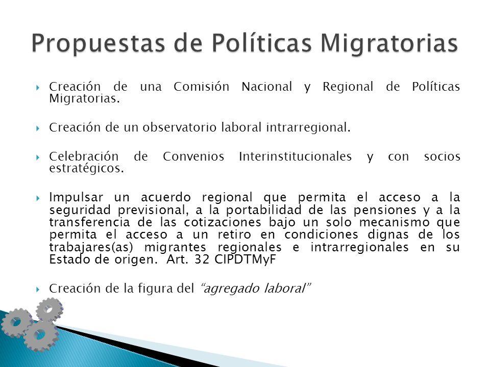 Creación de una Comisión Nacional y Regional de Políticas Migratorias.