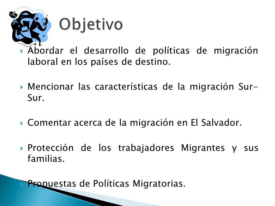 Abordar el desarrollo de políticas de migración laboral en los países de destino.