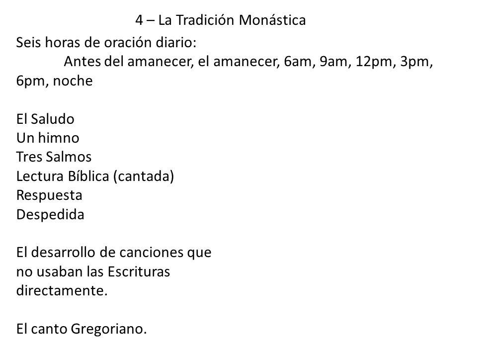 Seis horas de oración diario: Antes del amanecer, el amanecer, 6am, 9am, 12pm, 3pm, 6pm, noche El Saludo Un himno Tres Salmos Lectura Bíblica (cantada