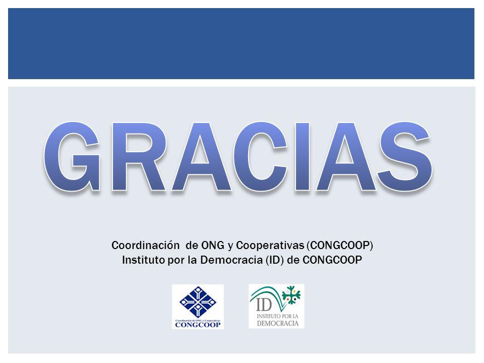 Coordinación de ONG y Cooperativas (CONGCOOP) Instituto por la Democracia (ID) de CONGCOOP