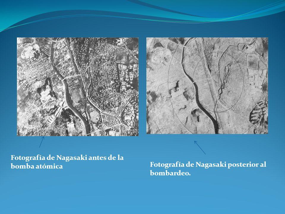 Fotografía de Nagasaki antes de la bomba atómica Fotografía de Nagasaki posterior al bombardeo.