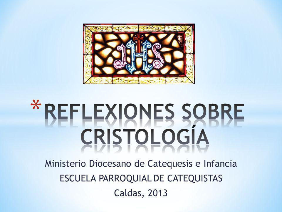 Ministerio Diocesano de Catequesis e Infancia ESCUELA PARROQUIAL DE CATEQUISTAS Caldas, 2013