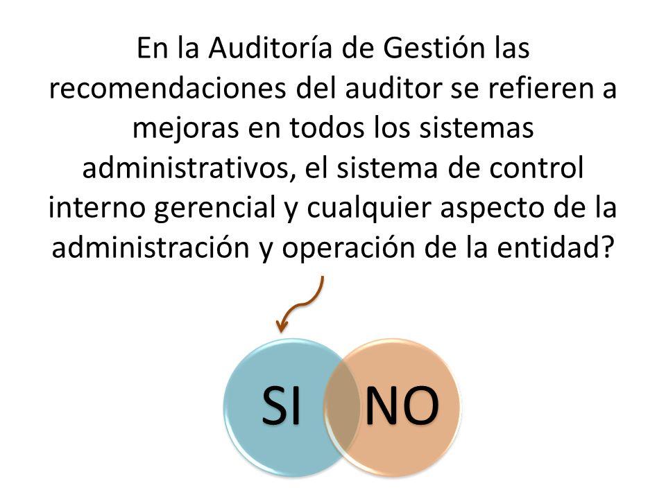 En la Auditoría de Gestión las recomendaciones del auditor se refieren a mejoras en todos los sistemas administrativos, el sistema de control interno