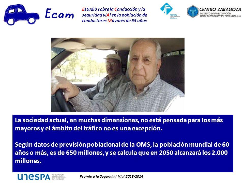 Estudio sobre la Conducción y la seguridad viAl en la población de conductores Mayores de 65 años Premio a la Seguridad Vial 2013-2014 La sociedad actual, en muchas dimensiones, no está pensada para los más mayores y el ámbito del tráfico no es una excepción.