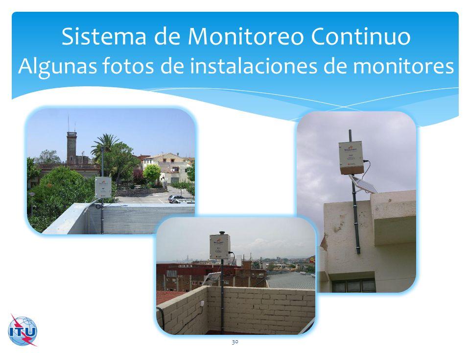 Sistema de Monitoreo Continuo Algunas fotos de instalaciones de monitores 30