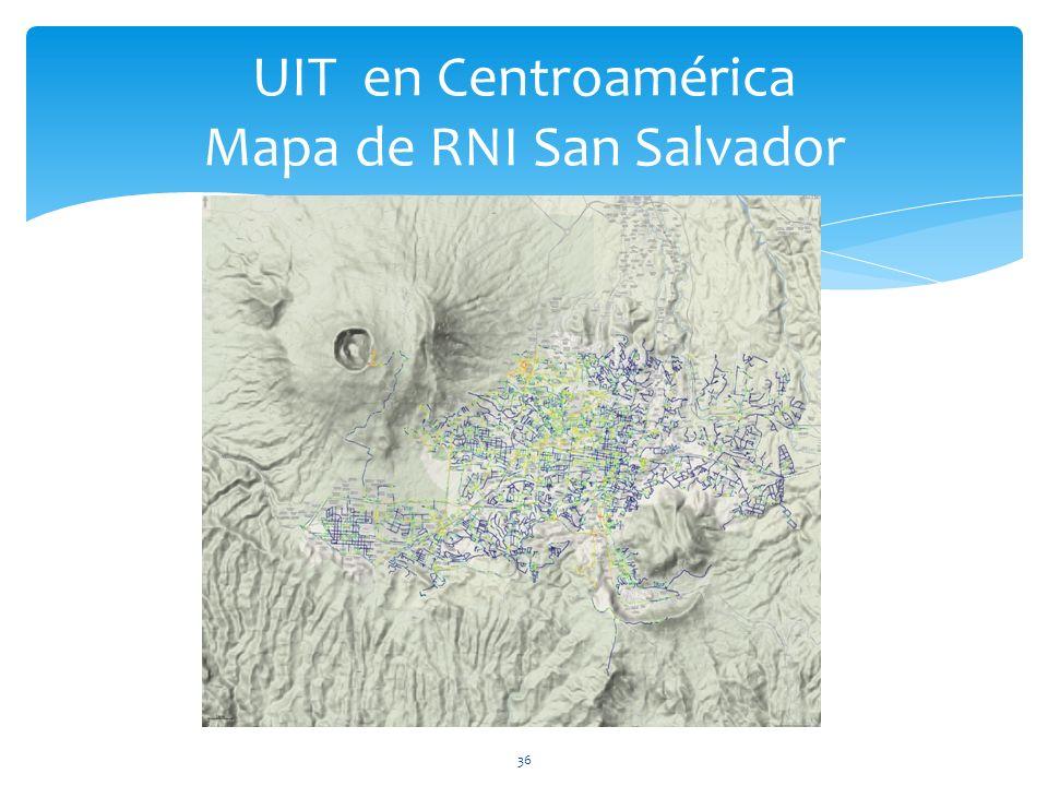 36 UIT en Centroamérica Mapa de RNI San Salvador
