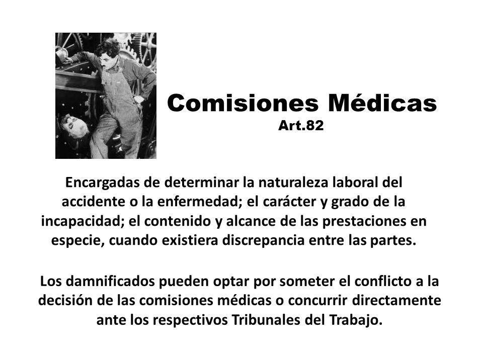 Los damnificados pueden optar por someter el conflicto a la decisión de las comisiones médicas o concurrir directamente ante los respectivos Tribunale