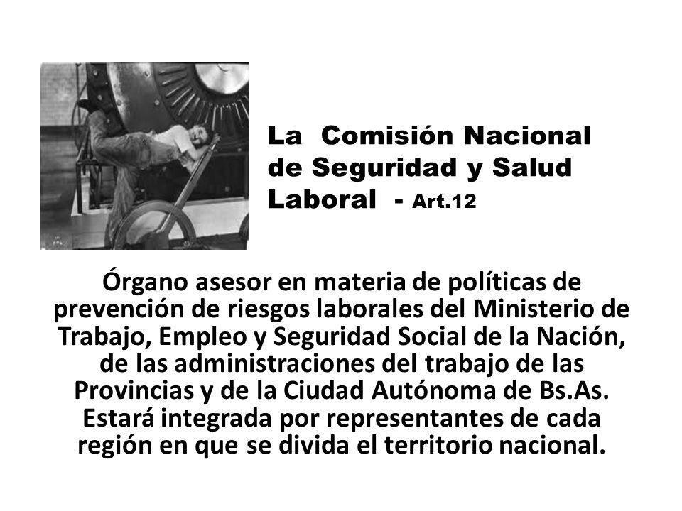Órgano asesor en materia de políticas de prevención de riesgos laborales del Ministerio de Trabajo, Empleo y Seguridad Social de la Nación, de las adm