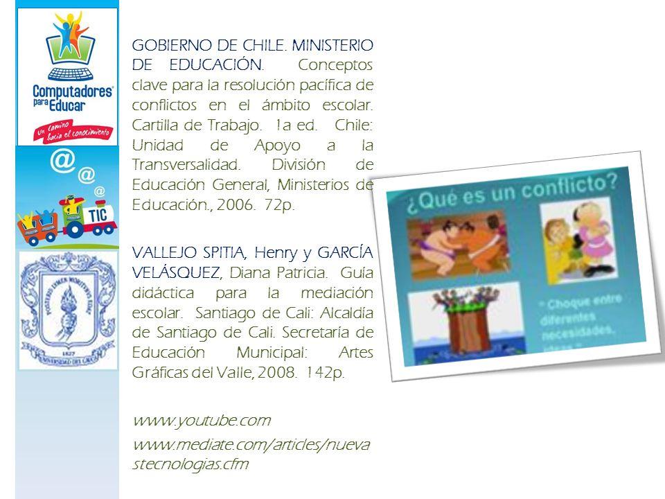 GOBIERNO DE CHILE. MINISTERIO DE EDUCACIÓN. Conceptos clave para la resolución pacífica de conflictos en el ámbito escolar. Cartilla de Trabajo. 1a ed