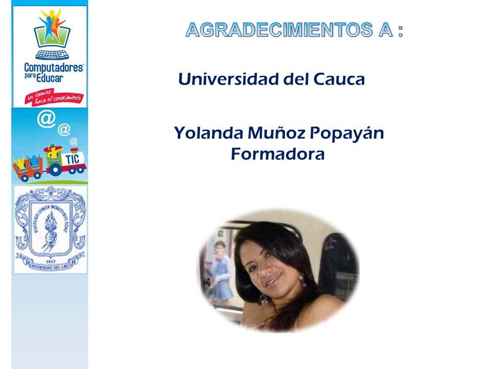 Yolanda Muñoz Popayán Formadora Universidad del Cauca