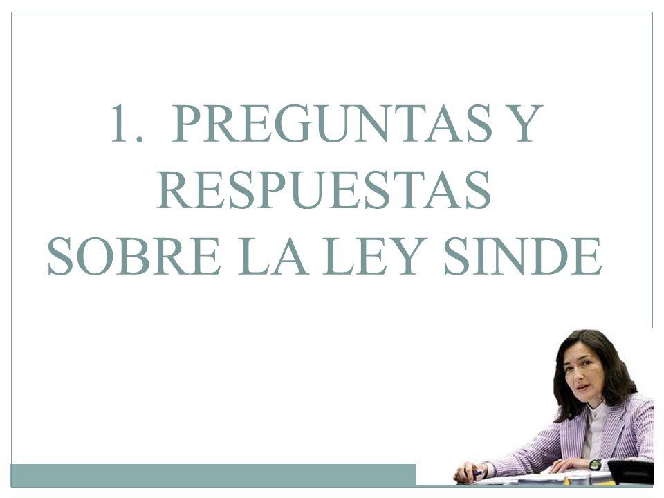 1.PREGUNTAS Y RESPUESTAS SOBRE LA LEY SINDE