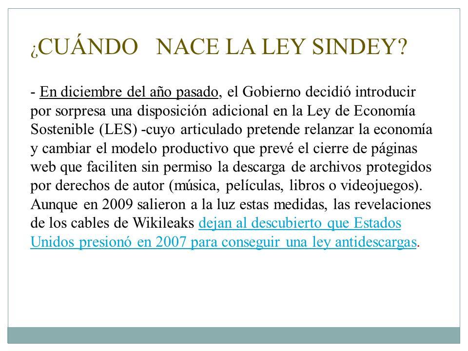 ¿ CUÁNDO NACE LA LEY SINDEY.