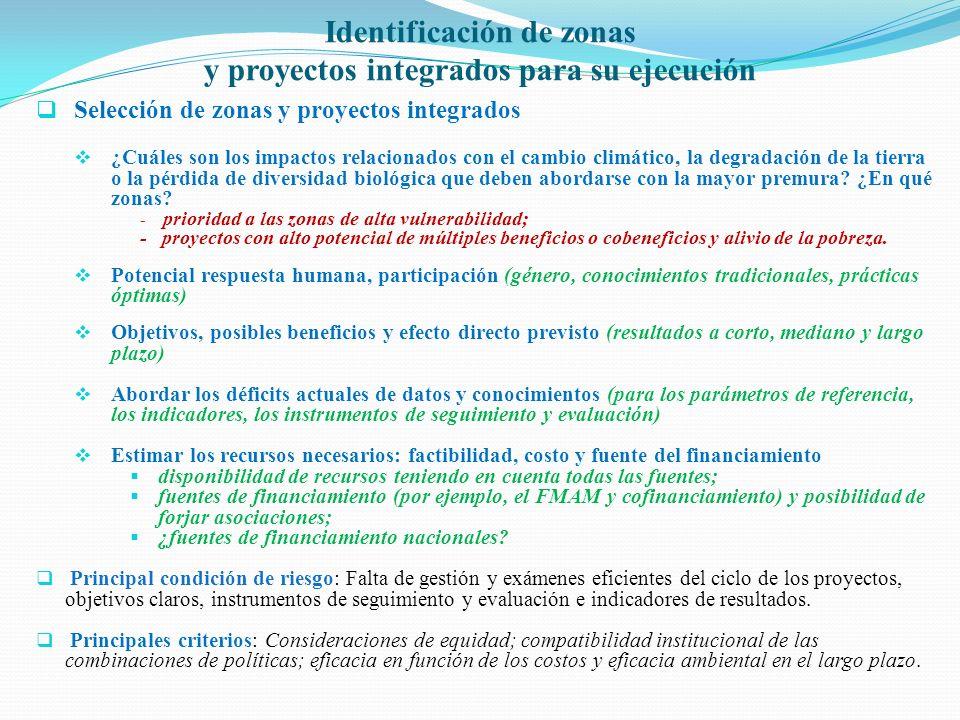Identificación de zonas y proyectos integrados para su ejecución Selección de zonas y proyectos integrados ¿Cuáles son los impactos relacionados con e