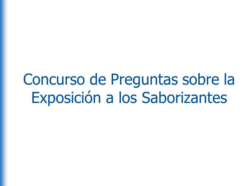 Concurso de Preguntas sobre la Exposición a los Saborizantes