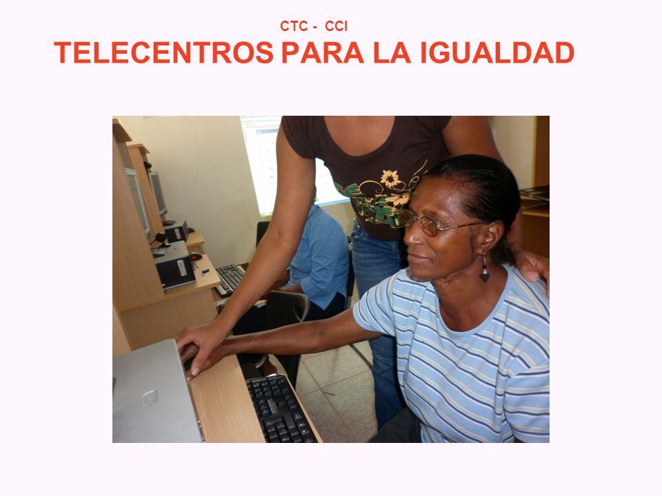 CTC - CCI TELECENTROS PARA LA IGUALDAD