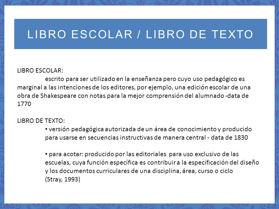 Líneas de investigación sobre textos escolares 1.