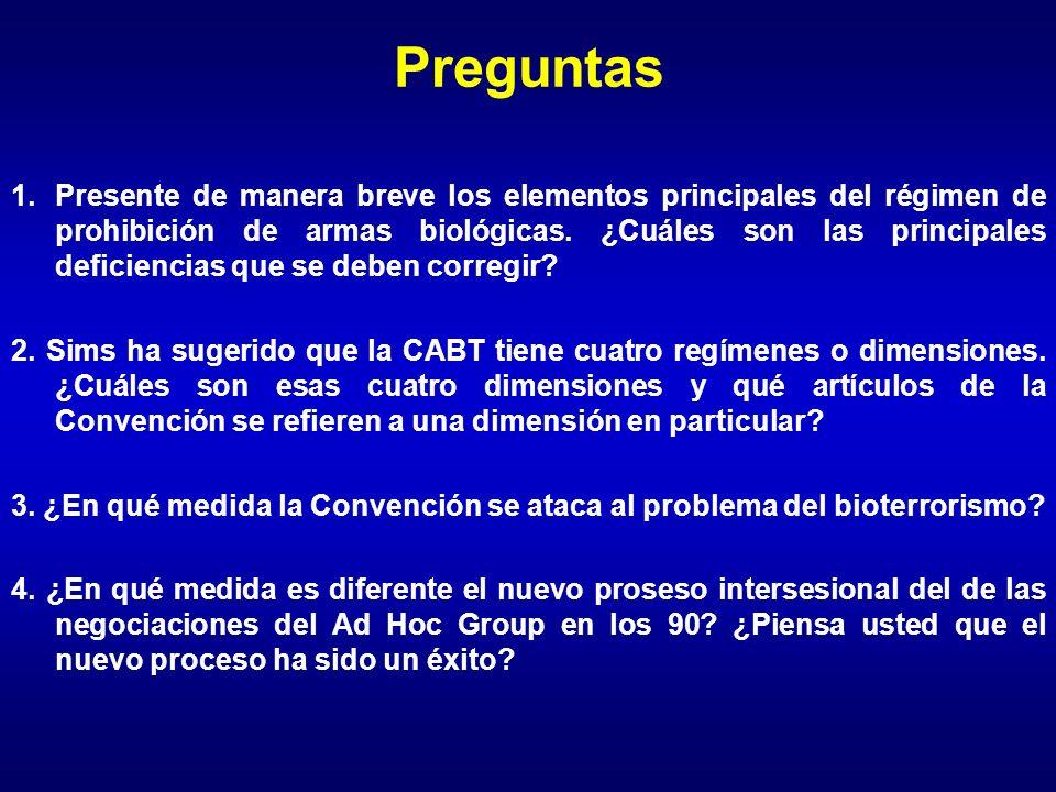 Preguntas 1.Presente de manera breve los elementos principales del régimen de prohibición de armas biológicas. ¿Cuáles son las principales deficiencia