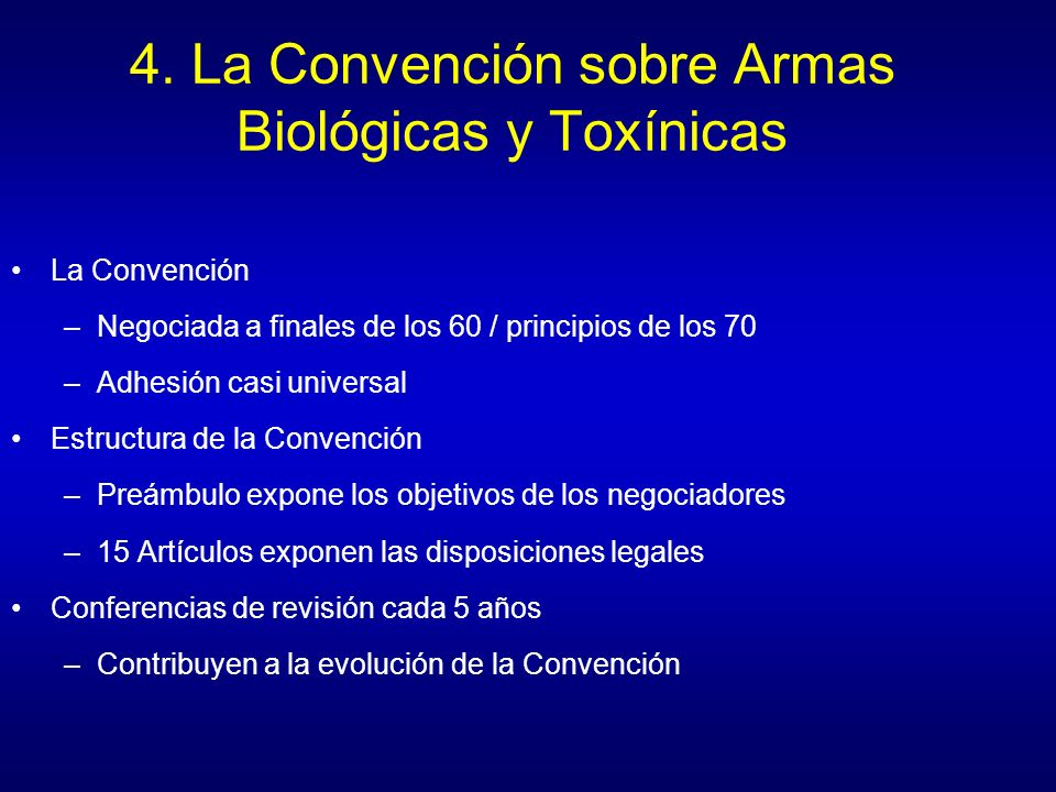 (Diapositiva 14) United Nations (2006) Sixth Review Conference of the Parties to the Convention on the Prohibition of the Development, Production and Stockpiling of Bacteriological (Biological) and Toxin Weapons and on their Destruction.