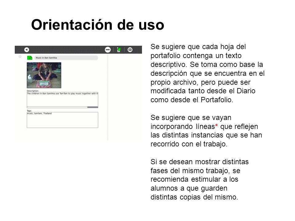 Orientación de uso Se sugiere que cada hoja del portafolio contenga un texto descriptivo. Se toma como base la descripción que se encuentra en el prop