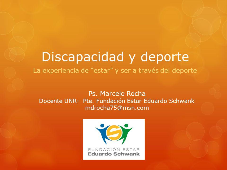 Discapacidad y deporte La experiencia de estar y ser a través del deporte Ps.