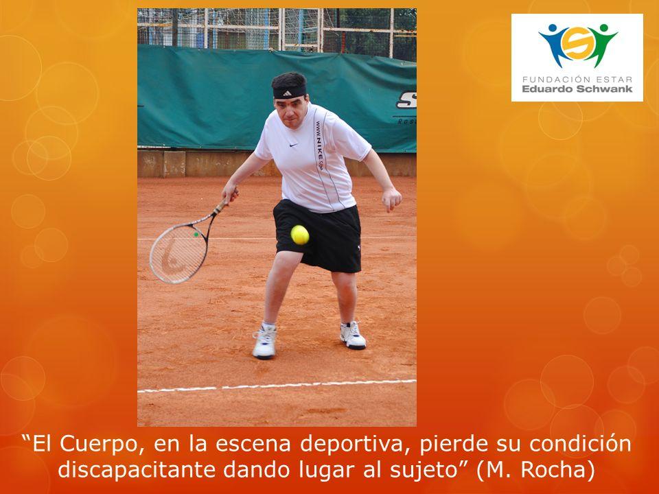 El Cuerpo, en la escena deportiva, pierde su condición discapacitante dando lugar al sujeto (M.