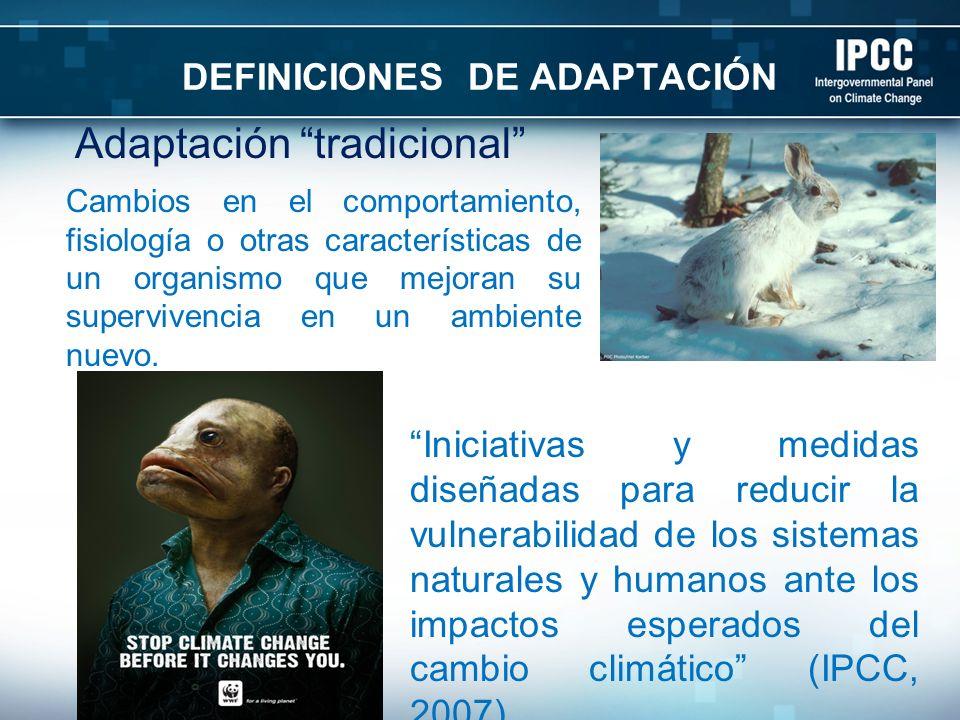DEFINICIONES DE ADAPTACIÓN Adaptación tradicional Managed adaptation PA Game Commission NOAA Iniciativas y medidas diseñadas para reducir la vulnerabi