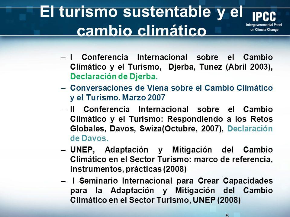 El turismo sustentable y el cambio climático –I Conferencia Internacional sobre el Cambio Climático y el Turismo, Djerba, Tunez (Abril 2003), Declarac