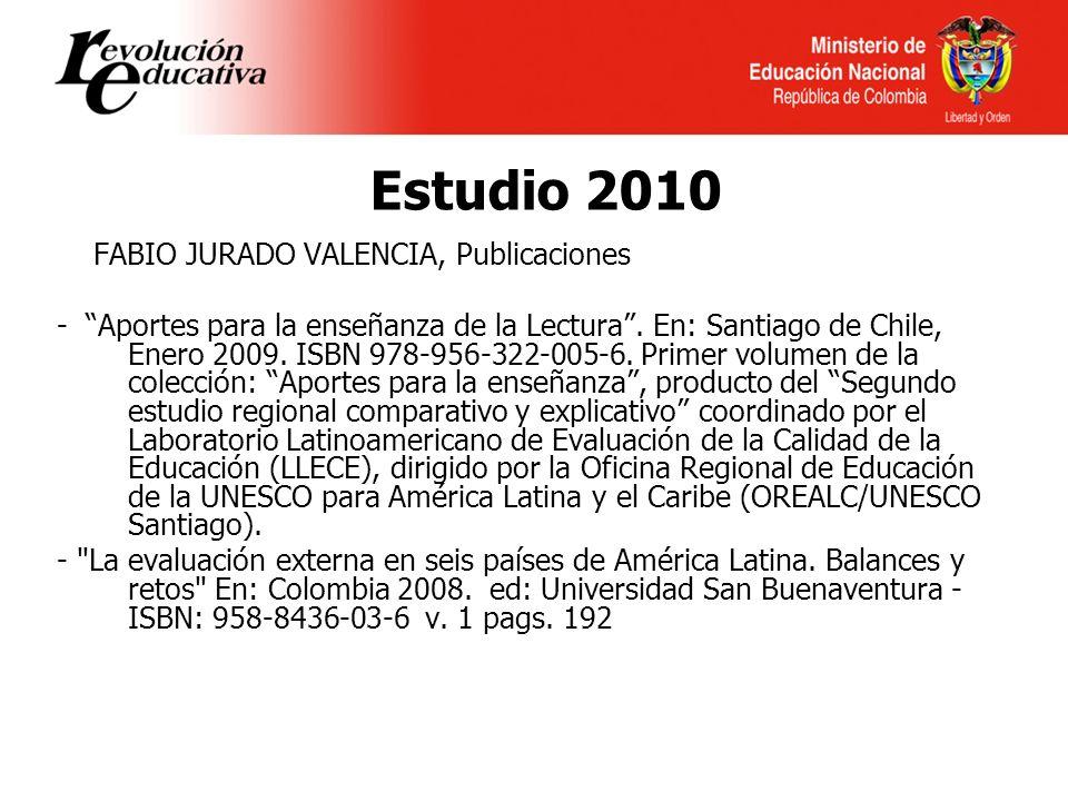 Estudio 2010 FABIO JURADO VALENCIA, Publicaciones - Aportes para la enseñanza de la Lectura.