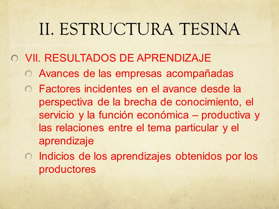 II.ESTRUCTURA TESINA VII.