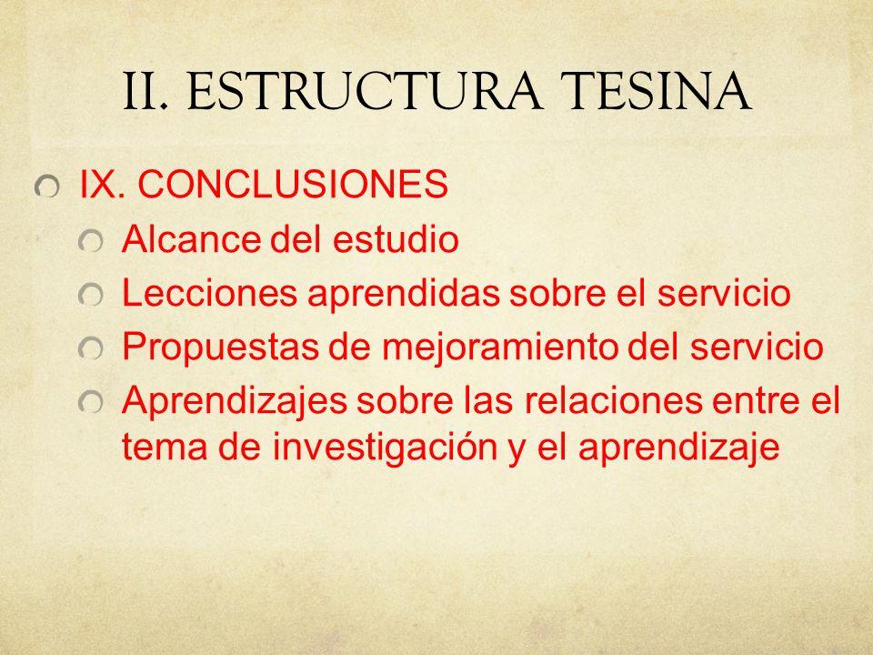 II.ESTRUCTURA TESINA IX.