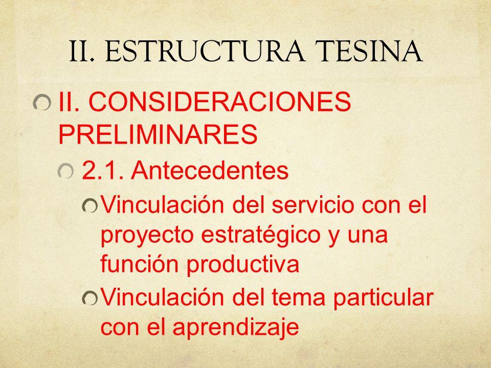 II.ESTRUCTURA TESINA II. CONSIDERACIONES PRELIMINARES 2.1.