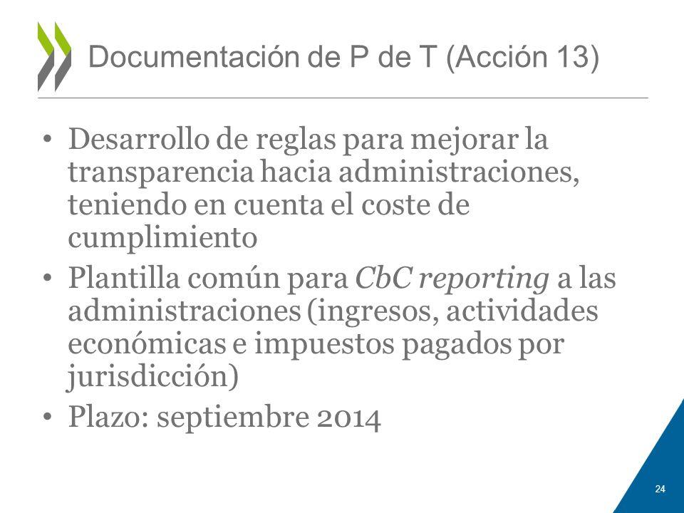 Documentación de P de T (Acción 13) Desarrollo de reglas para mejorar la transparencia hacia administraciones, teniendo en cuenta el coste de cumplimi
