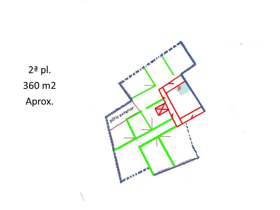 2ª pl. 360 m2 Aprox.