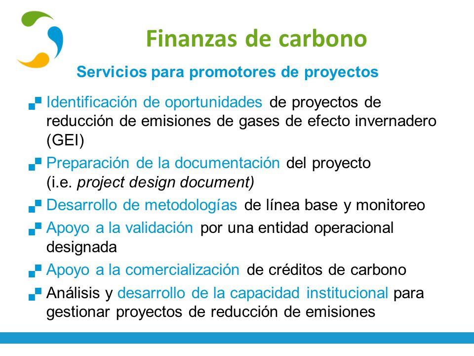 Servicios para promotores de proyectos Identificación de oportunidades de proyectos de reducción de emisiones de gases de efecto invernadero (GEI) Pre