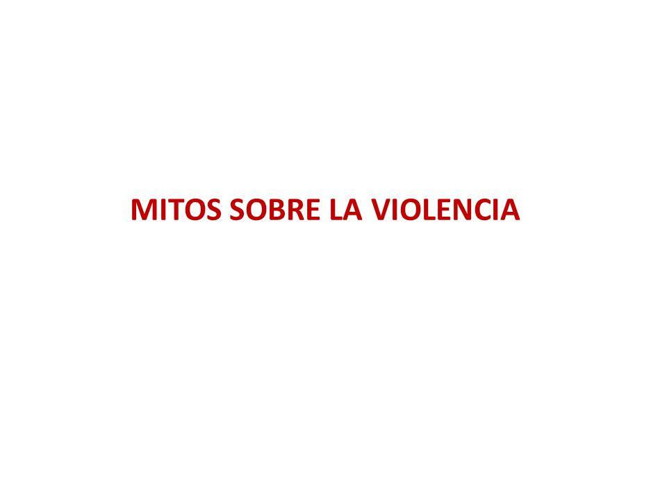 MITOS SOBRE LA VIOLENCIA