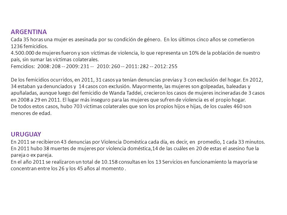 ARGENTINA Cada 35 horas una mujer es asesinada por su condición de género.