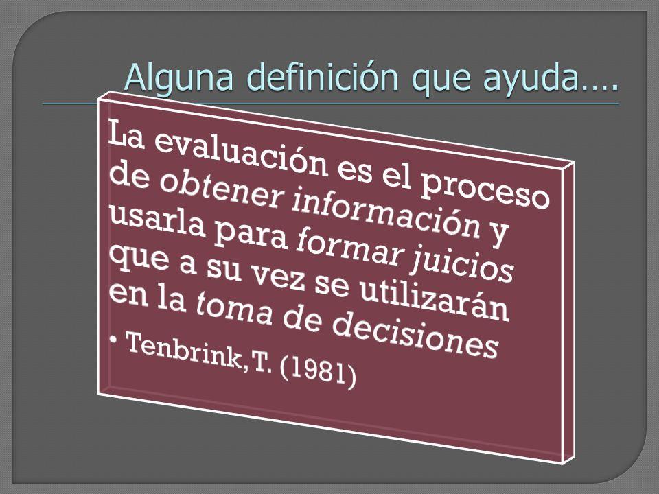 De este modo deseamos que se produzca : Modificación del concepto tradicional de evaluación.