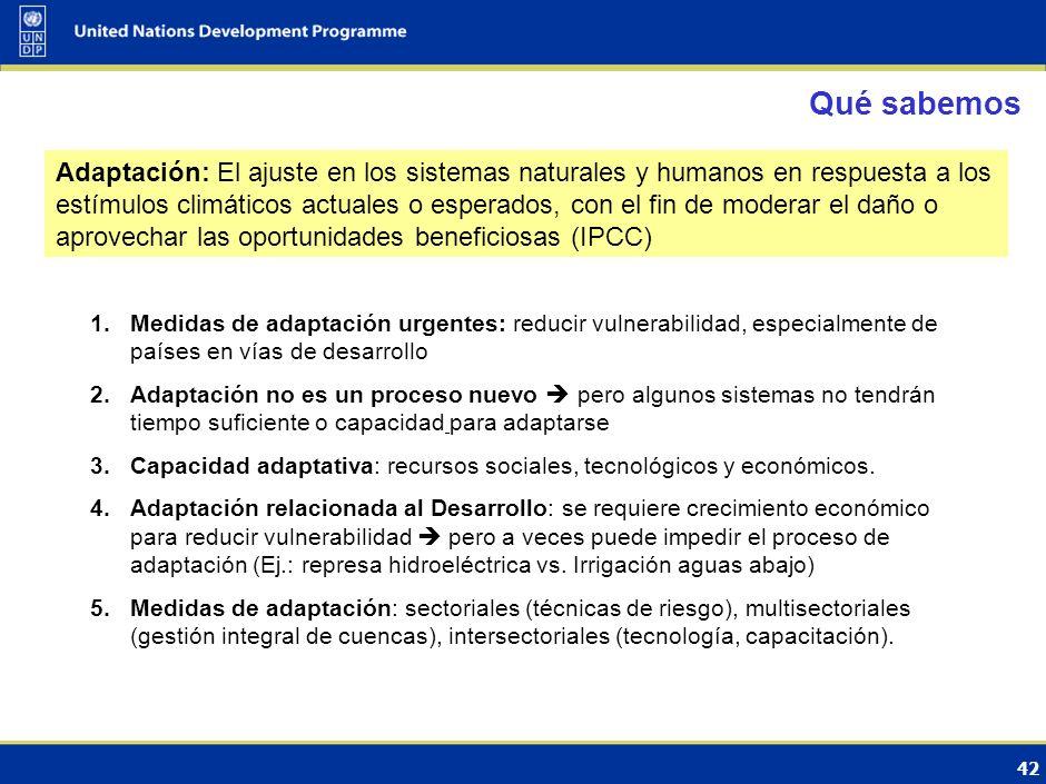 41 Impactos hoy y recurrentes - Adaptación Urgente Cuarto Informe de evaluación del IPCC (2007) Cambio de la Temperatura anual promedio mundial respec