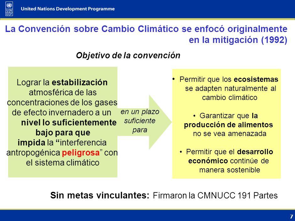 6 1990, 1992: FIE 0.3 o C 1995: SIE 2001: TIE 1.4-5.8 o C 2007: IE4 1.1-6.4 o C 2014: IE5 1992:Convención Marco sobre CC 1994:La Convención entra en v