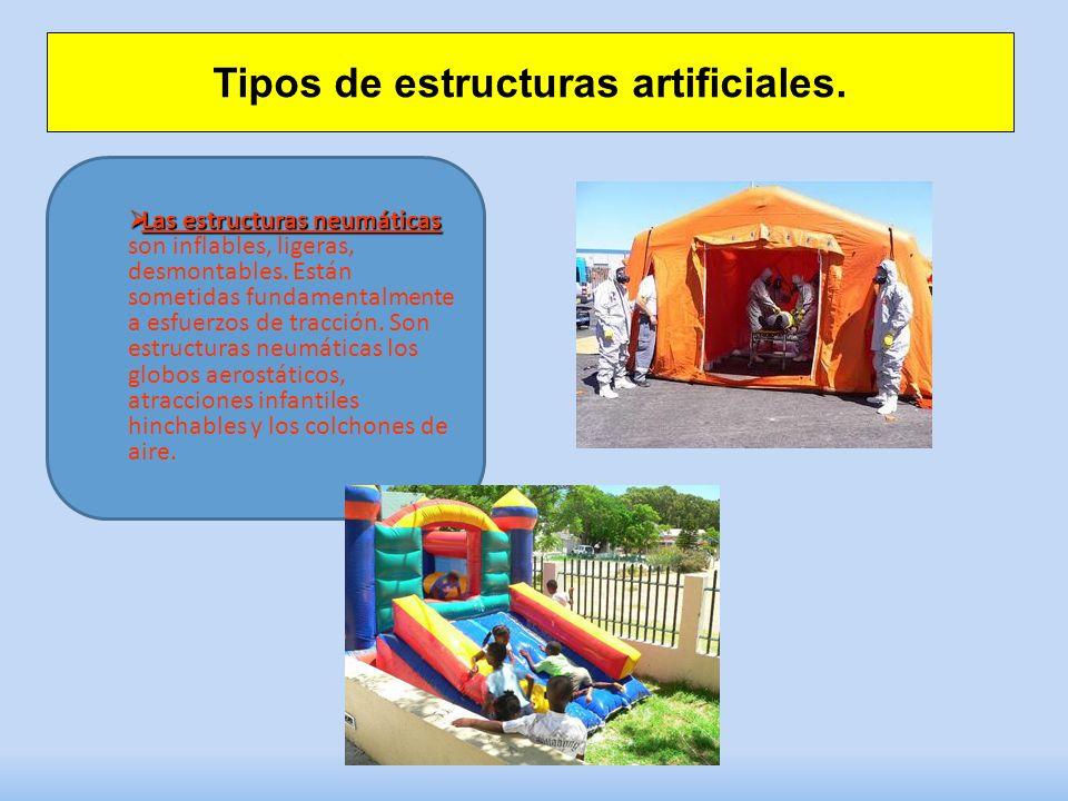 Tipos de estructuras artificiales.
