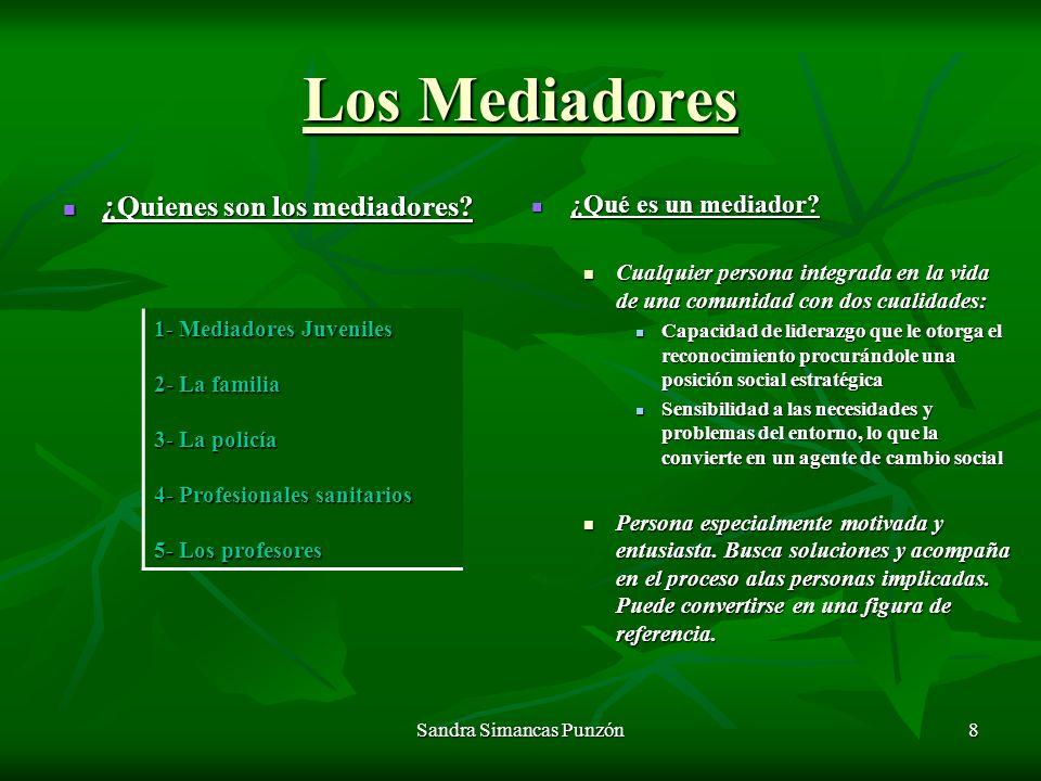 8 Los Mediadores ¿Quienes son los mediadores.¿Quienes son los mediadores.