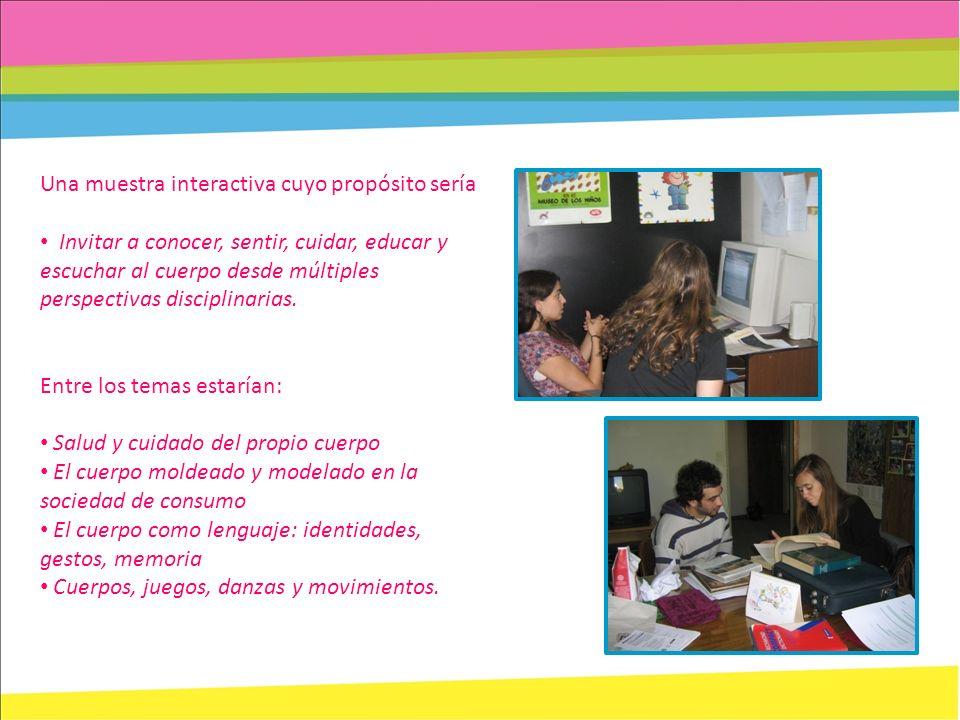 Equipo educativo Biología, Teatro, Educación física, Psicología, Ciencias de la educación, Literatura, Diseño industrial y Diseño en comunicación visual.