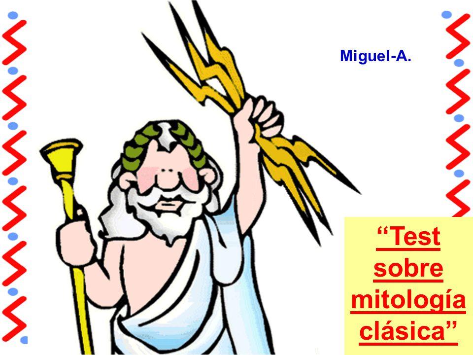 Test sobre mitología clásica Miguel-A.